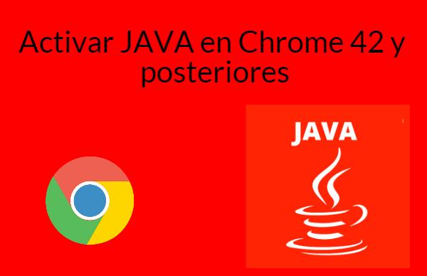 Activar Java en chrome 42