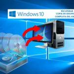 Recuperar copia de seguridad de Windows 10, 8 y 7.