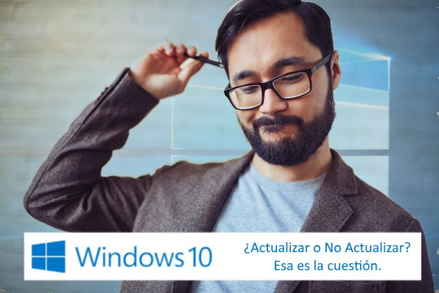 Dudas antes de actualizar a Windows 10